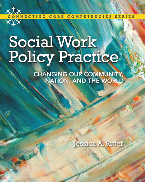 Social Work Policy Practice: Changing Our Community, Nation, and the World, CourseSmart eTextbook