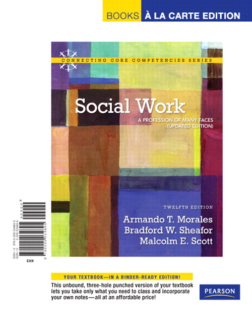 Social Work: A Profession of Many Faces (Updated Edition), Books a la Carte Edition, 12th Edition