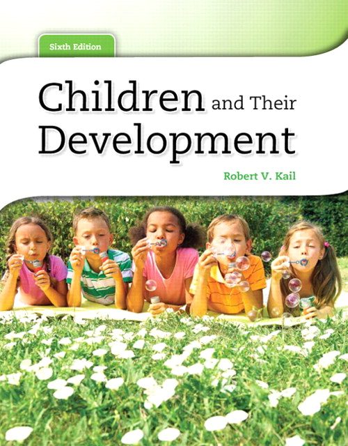 Children and Their Development, 6th Edition
