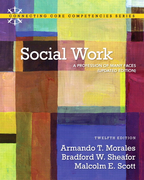 Social Work: A Profession of Many Faces, (Updated Edition), CourseSmart eTextbook, 12th Edition
