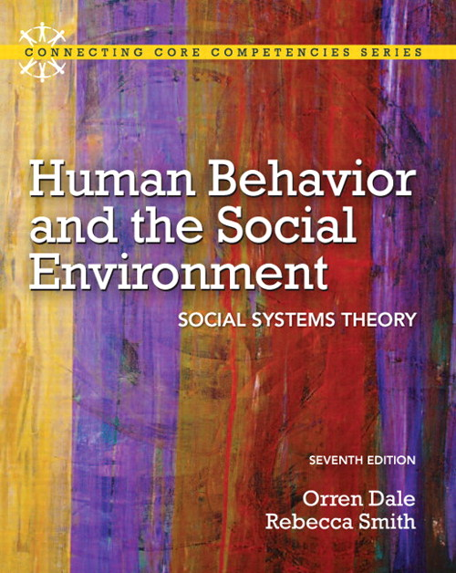 Human Behavior and the Social Environment: Social Systems Theory, 7th Edition