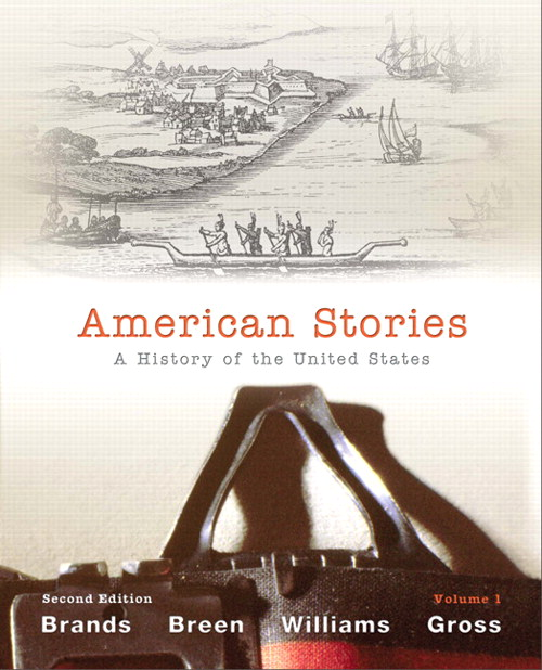 American Stories: A History of the United States,  Volume 1, 2nd Edition