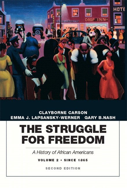 Struggle for Freedom, The: A History of African Americans, Concise Edition, Volume 2, CourseSmart eTextbook, 2nd Edition