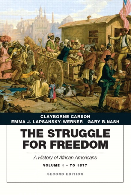 Struggle for Freedom, The: A History of African Americans, Concise Edition, Volume 1, 2nd Edition