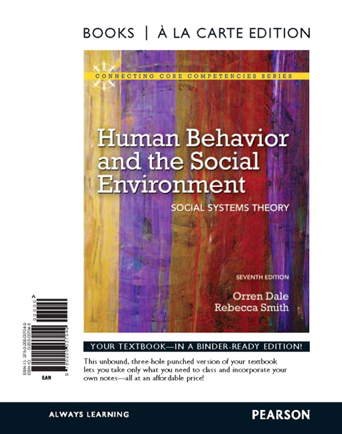 Human Behavior and the Social Environment: Social Systems Theory, Books a la Carte Edition, 7th Edition