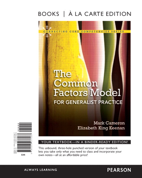 Common Factors Model for Generalist Practice, The, Books a la Carte Edition