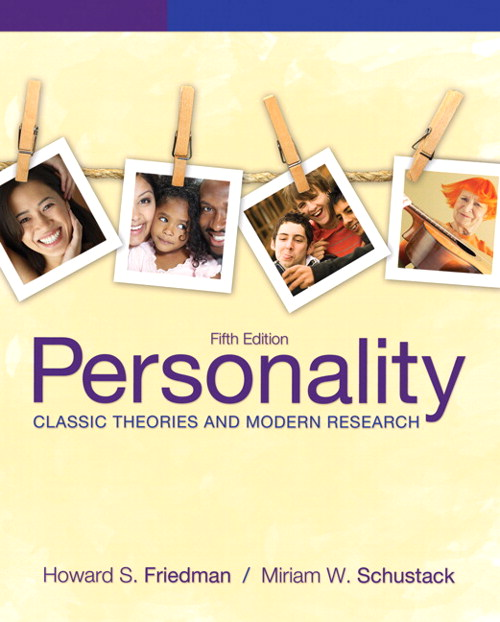 Personality: Classic Theories and Modern Research, CourseSmart eTextbook, 5th Edition