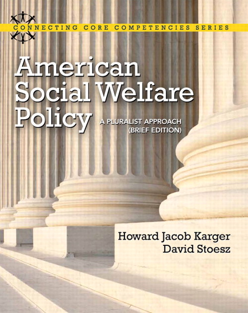 American Social Welfare Policy: A Pluralist Approach, Brief Edition, CourseSmart eTextbook