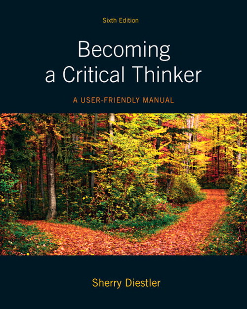 Becoming a Critical Thinker: A User-Friendly Manual, CourseSmart eText, 6th Edition