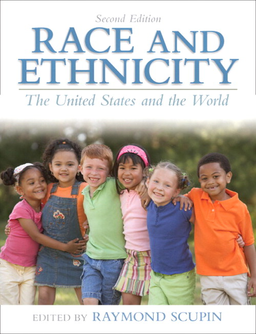 Race and Ethnicity: The United States and the World, 2nd Edition