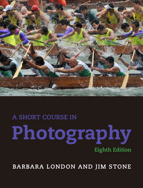 Short Course in Photography, A, 8th Edition