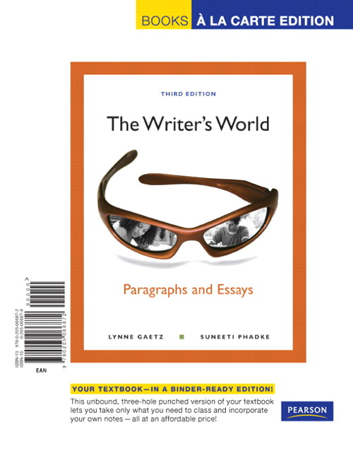 Writer's World, The: Paragraphs and Essays, Books a la Carte Edition, 3rd Edition