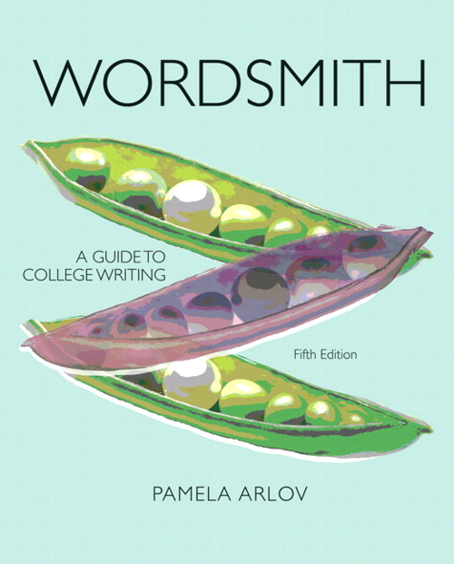 Wordsmith: A Guide to College Writing, CourseSmart eTextbook, 5th Edition