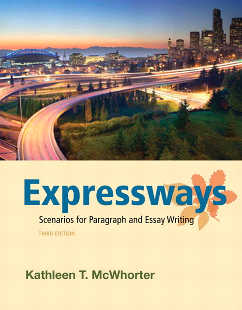 Expressways: Scenarios for Paragraph and Essay Writing, CourseSmart eTextbook, 3rd Edition