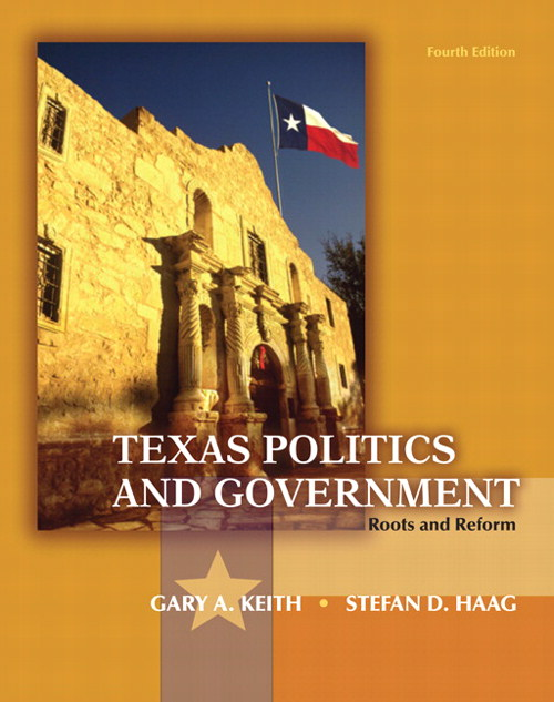 Texas Politics and Government: Roots and Reform, CourseSmart eTextbook, 4th Edition