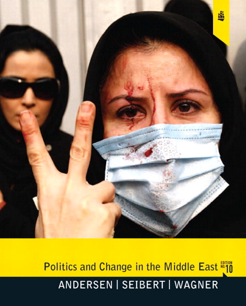 Politics and Change in the Middle East, CourseSmart eTextbook, 10th Edition