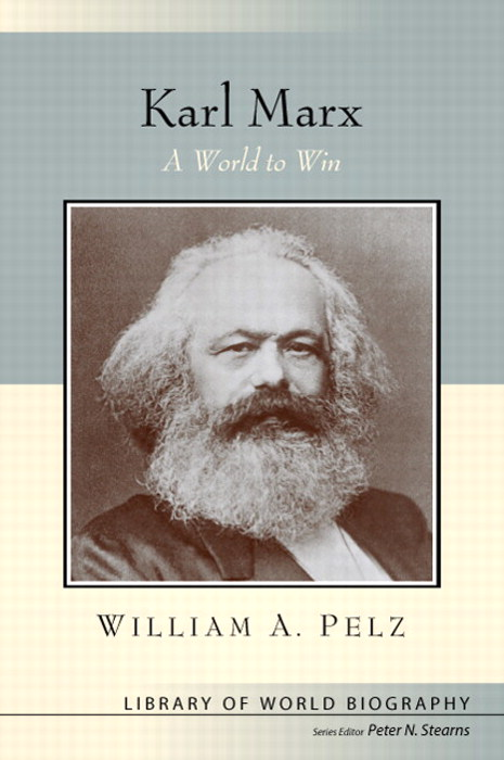 Karl Marx: A World to Win  (Library of World Biography Series) CourseSmart eTextbook