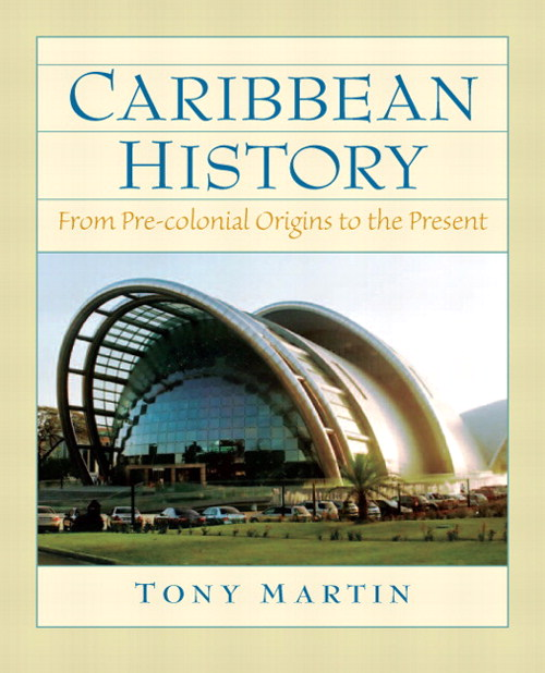 Caribbean History: From Pre-Colonial Origins to the Present, CourseSmart eTextbook