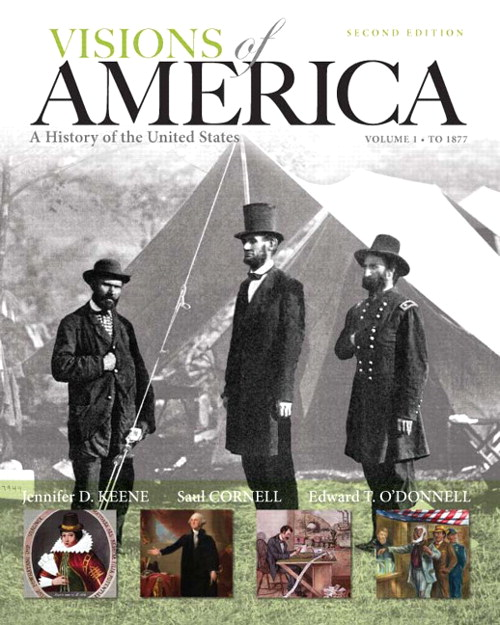 Visions of America: A History of the United States, Volume One, 2nd Edition
