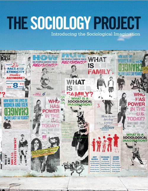 Sociology Project, The: Introducing the Sociological Imagination