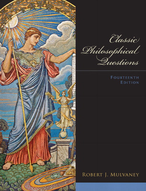 Classic Philosophical Questions, 14th Edition