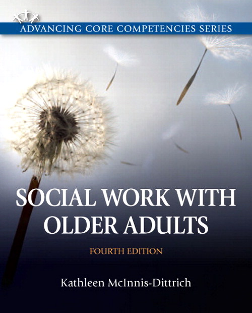 Social Work with Older Adults, CourseSmart eTextbook, 4th Edition