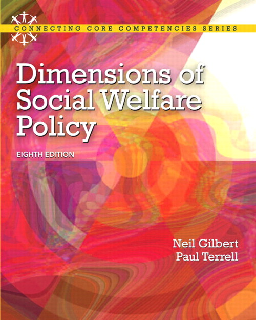 Dimensions of Social Welfare Policy, 8th Edition