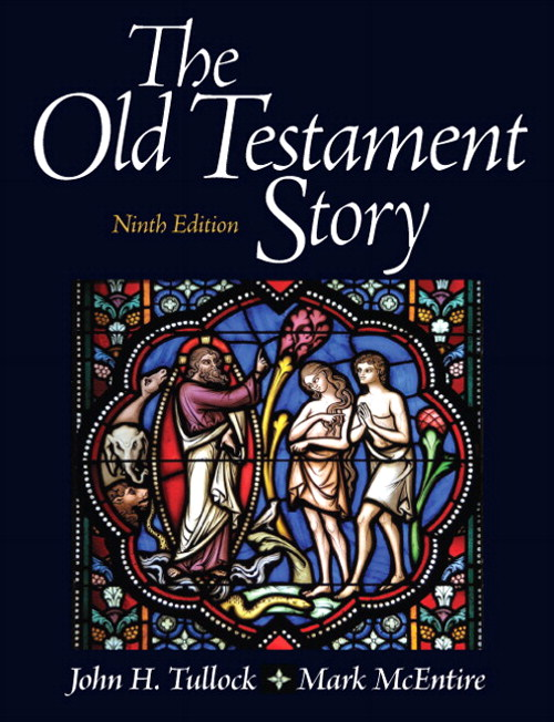 Old Testament Story, The, 9th Edition