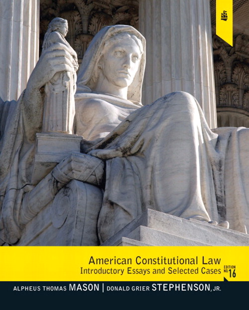 American Constitutional Law: Introductory Essays and Selected Cases, CourseSmart eTextbook, 16th Edition