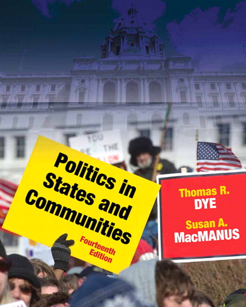 Politics in States and Communities, CourseSmart eTextbook, 14th Edition