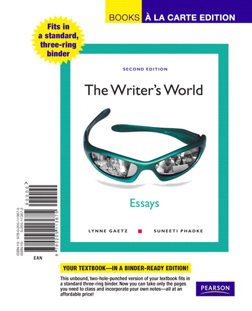 Writer's World, The: Essays, Books a la Carte Edition, 2nd Edition
