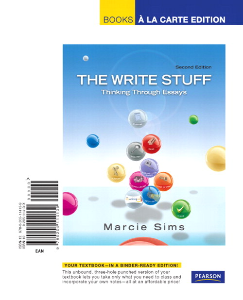Write Stuff, The: Thinking Through Essays, Books a la Carte Edition, 2nd Edition