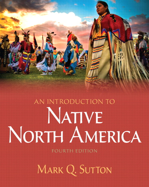 Introduction to Native North America, An, CourseSmart eTextbook, 4th Edition