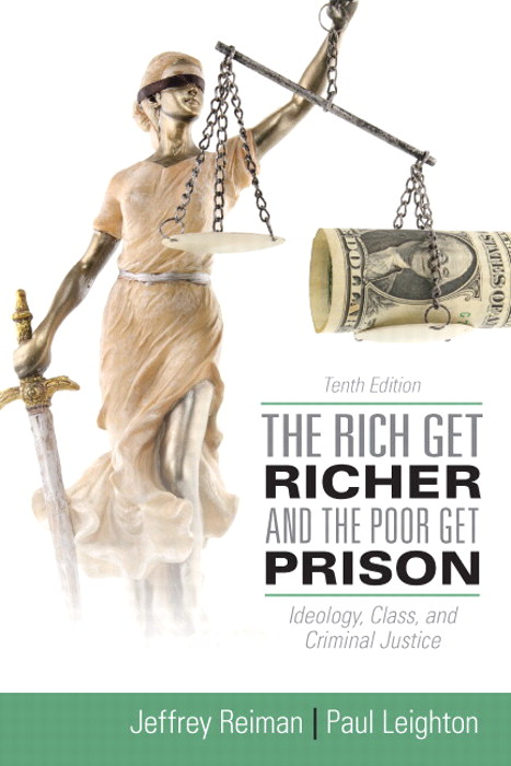 Rich Get Richer and the Poor Get Prison, The, 10th Edition