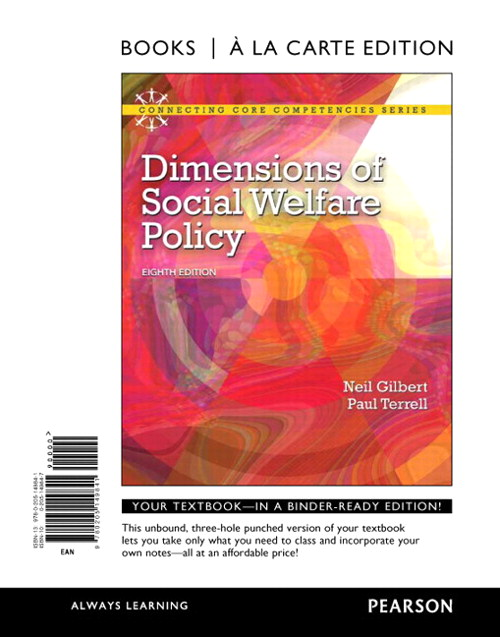 Dimensions of Social Welfare Policy, Books a la Carte Edition, 8th Edition