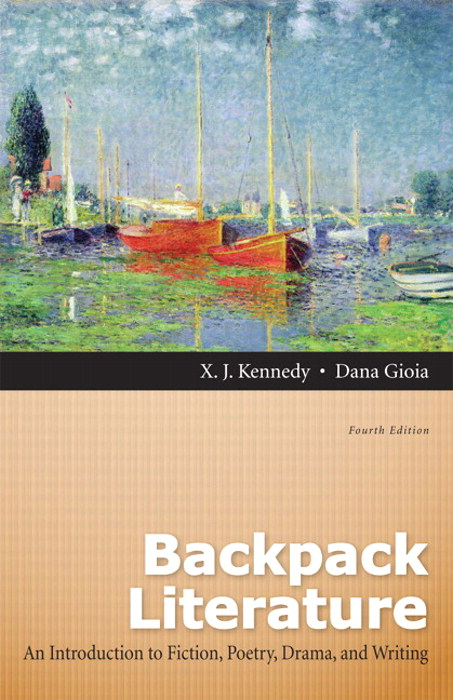 Backpack Literature: An Introduction to Fiction, Poetry, Drama, and Writing, 4th Edition