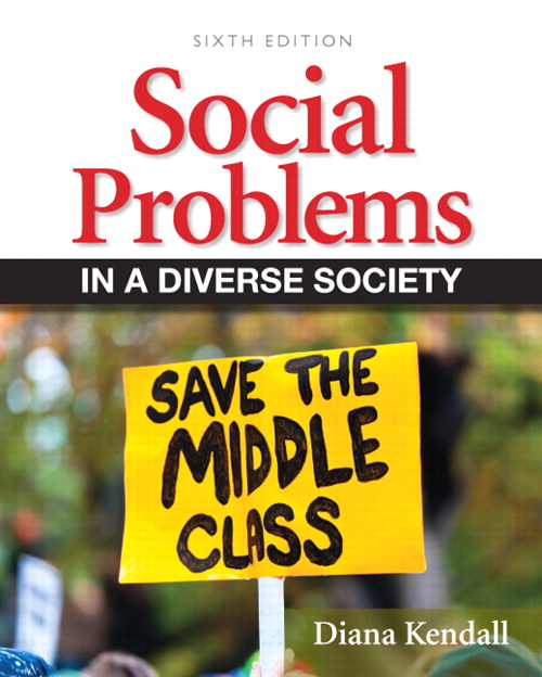 Social Problems in a Diverse Society, 6th Edition