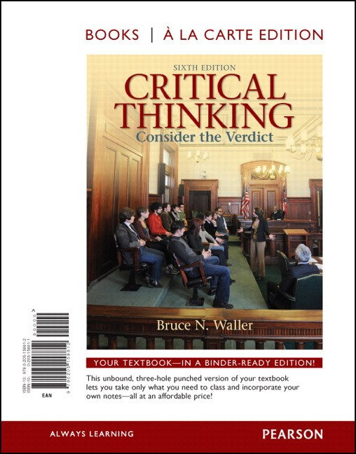 Critical Thinking: Consider the Verdict, Books a la Carte Edition, 6th Edition