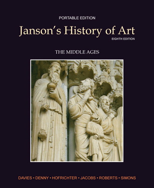 Janson's History of Art Portable Edition Book 2: The Middle Ages, 8th Edition