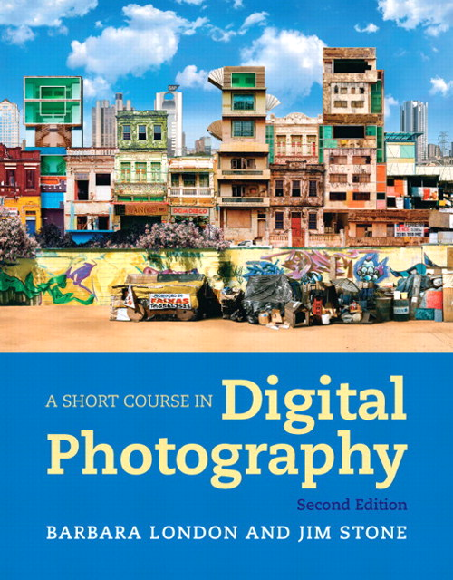 A Short Course in Digital Photography, CourseSmart eTextbook, 2nd Edition