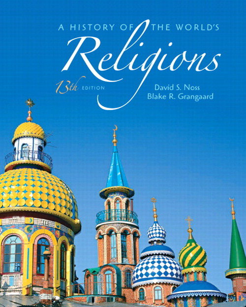 History of the World's Religions, A, 13th Edition