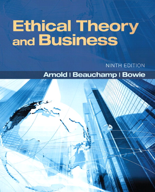 Ethical Theory and Business, 9th Edition