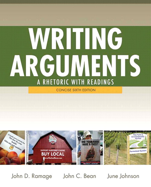 Writing Arguments: A Rhetoric with Readings,  Concise Edition, 6th Edition
