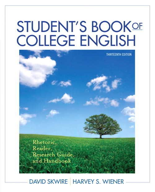 Student's Book of College English: Rhetoric, Reader, Research Guide and Handbook, 13th Edition