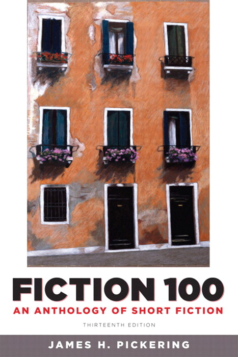 Fiction 100: An Anthology of Short Fiction, 13th Edition