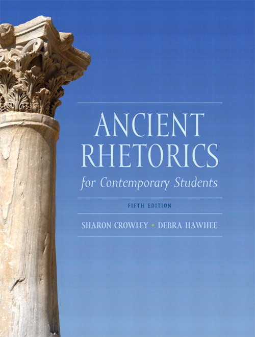 Ancient Rhetorics for Contemporary Students, CourseSmart eTextbook, 5th Edition