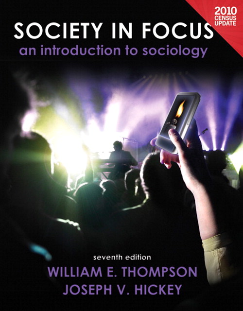 Society in Focus: An Introduction to Sociology, Census Update, 7th Edition