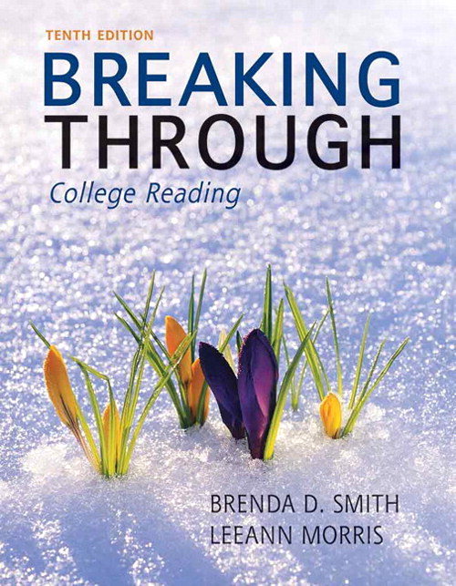 Breaking Through: College Reading, 10th Edition