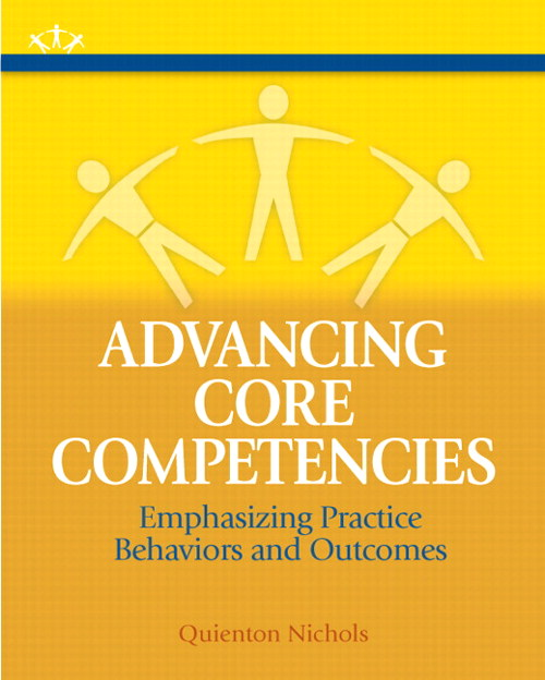 Advancing Core Competencies: Emphasizing Practice Behaviors and Outcomes