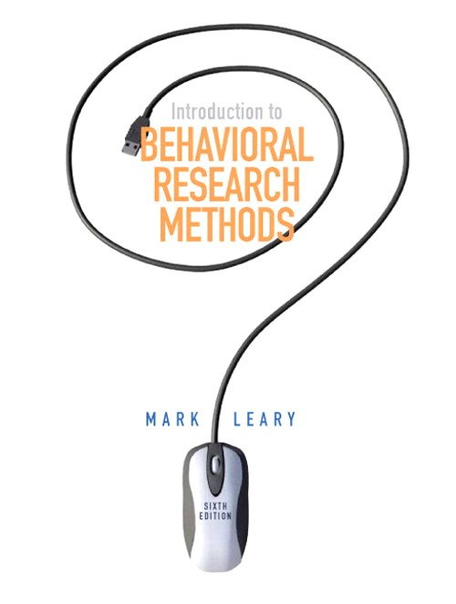 Introduction to Behavioral Research Methods, 6th Edition